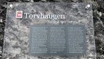 Forklarende tekst om Torvhaugen og det er faktisk første gang æ er her